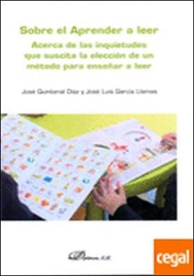 Sobre el Aprender a leer. Acerca de las inquietudes que suscita la elección de un método para enseñar a leer por Quintanal Díaz, José PDF