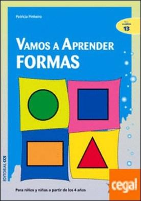 Vamos a aprender& formas . Para niños y niñas a partir de los 4 años por Pinheiro, Patricia