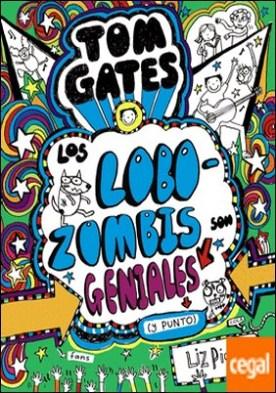 Tom Gates - Los Lobozombis son geniales (y punto)