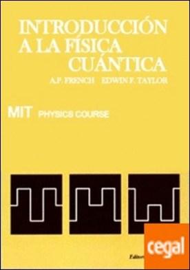 Volumen 4. Introducción a la física cuántica