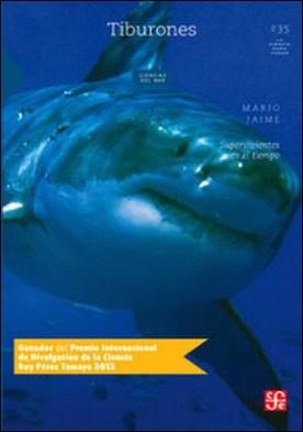 Tiburones. Supervivientes en el tiempo