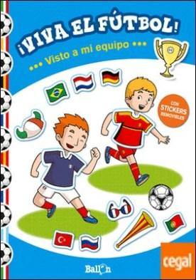 ¡Viva el fútbol! - Visto a mi equipo