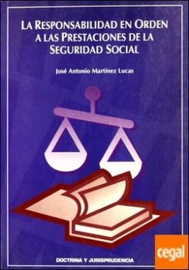 Responsabilidad en orden a las prestaciones de la seguridad social