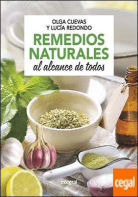 Remedios naturales al alcance de todos por CUEVAS FERNANDEZ, OLGA PDF