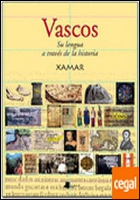 Vascos. Su lengua a través de la historia