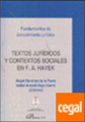 Textos jurídicos y contextos sociales en F. A. Hayek por Sánchez de la Torre [et al.], Ángel PDF