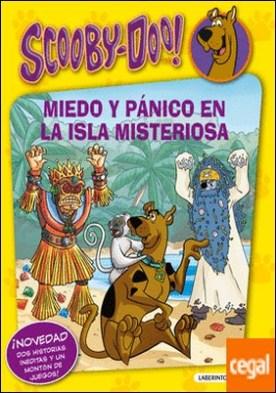 Scooby-Doo. Miedo y pánico en la isla misteriosa . Volumen especial
