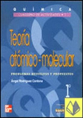 Química. Cuaderno de actividades 1. Teoría atómico-molecular. 1.º Bachillerato