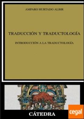 Traducción y Traductología . Introducción a la traductología