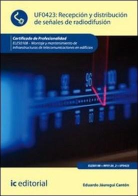 Recepción y distribución de señales de radiodifusión