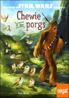 Star Wars. Los últimos Jedi. Chewie y los porgs
