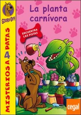 Scooby-Doo. La planta carnívora