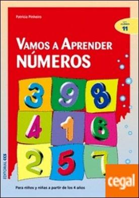 Vamos a aprender numeros . Para niños y niñas a partir de los 4 años por Pinheiro, Patricia