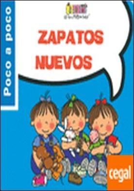 Zapatos nuevos . Las Tres Mellizas Bebés por Capdevila, Roser PDF