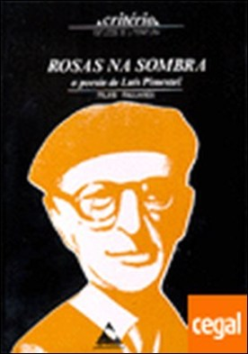 Rosas na sombra . A poesía de Luis Pimentel