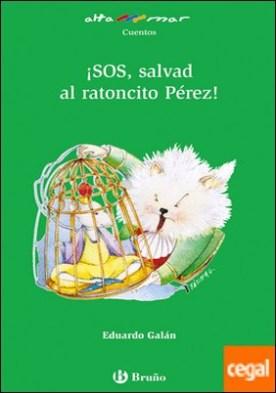 ¡SOS, salvad al ratoncito Pérez!