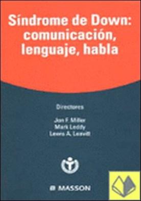 Síndrome de Down: Comunicación, lenguaje, habla