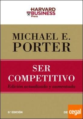 Ser competitivo . Edición actualizada y aumentada