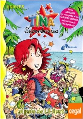 Tina Superbruixa al país de Lil.liput