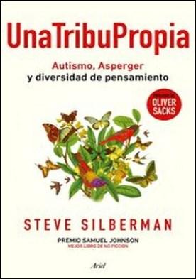 Una tribu propia. Autismo y Asperger: otras maneras de entender el mundo