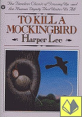 To kill a mockingbird . 50th anniversary edition
