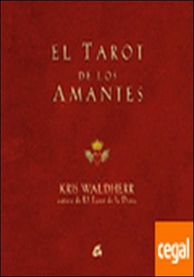 TAROT DE LOS AMANTES . INCLUYE CARTAS A TODO COLOR,LIBRO ILUSTRADO Y HOJA DE TIRADAS