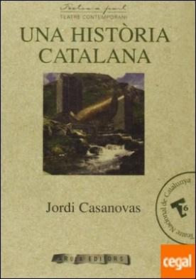 Una hist?ria catalana