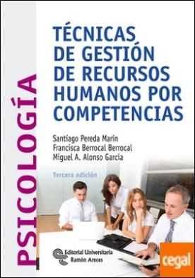 Técnicas de gestión de recursos humanos por competencias por Pereda Marín, Santiago