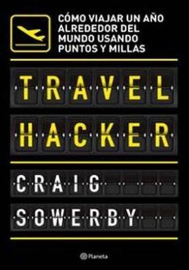 Travel hacker por Craig Sowerby