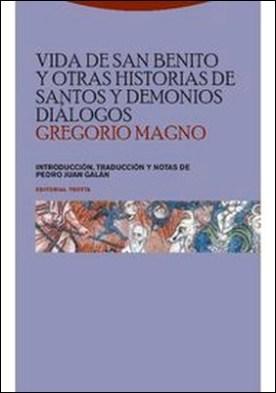 Vida de San Benito y otras historias de santos y demonios. Diálogos