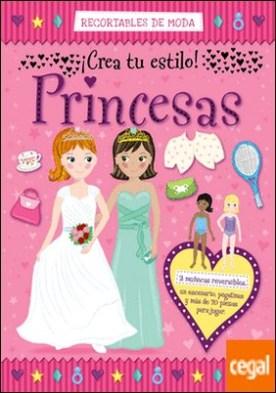 Recortables de moda. Princesas
