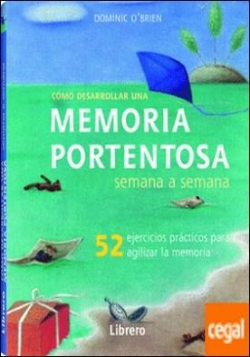 Semana a semana MEMORIA PORTENTOSA por Dominic OïBrien
