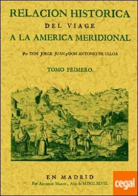 Relación histórica del viage a la América Meridional (2 tomos)