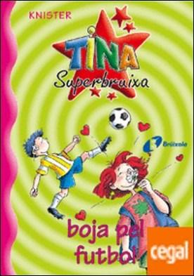 Tina Superbruixa, boja pel futbol