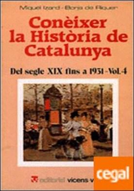 Vol. 4. Del segle XIX fins a 1931