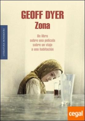 Zona . Un libro sobre una película sobre un viaje a una habitación