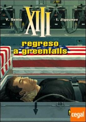 XIII 22, Regreso a Greenfalls