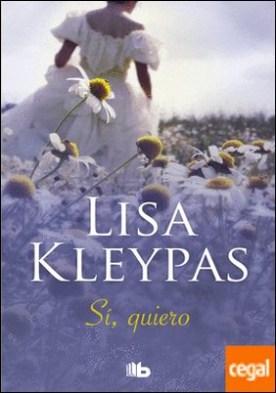 Sí, quiero (Teatro Capitol 3) por Kleypas, Lisa PDF
