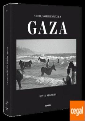 Viure, morir i nàixer a Gaza por Segarra Soler, David PDF