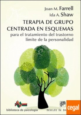 Terapia de grupo centrada en esquemas para el tratamiento del trastorno límite de la personalidad . Manual de tratamiento simple y detallado con cuaderno de trabajo para el paciente