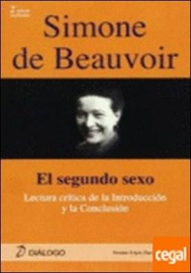 "Simone de Beauvoir . lecturas críticas a la introducción y conclusión de ""El segundo sexo"" por López Pavón, Susana"