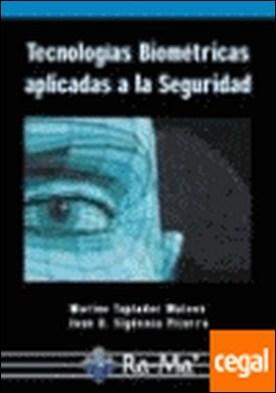 TECNOLOGIAS BIOMETRICAS APLICADAS A LA SEGURIDAD.