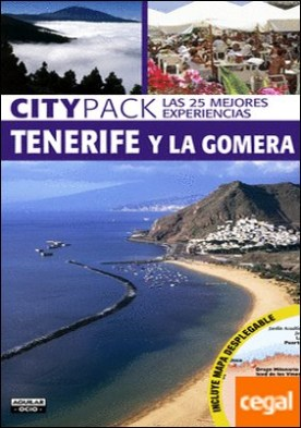 Tenerife y la Gomera (Citypack) . (Incluye plano desplegable)