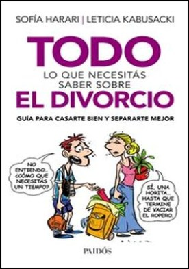 Todo lo que necesitás saber sobre el divorcio