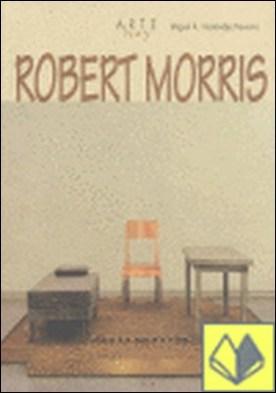 Robert Morris por Hernández-Navarro, Miguel Á. PDF