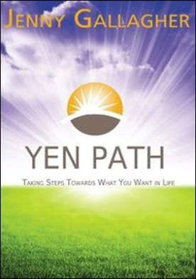 Yen Path. Taking Steps Towards What You Want in Life