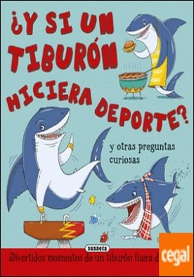 ¿Y si un tiburón hiciera deporte?
