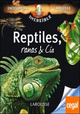 Reptiles, Ranas & Cía