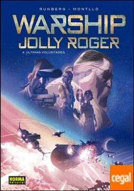WARSHIP JOLLY ROGER 4 ULTIMAS VOLUNTADES