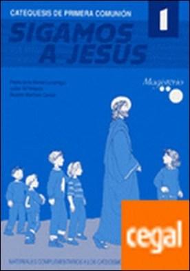 Sigamos a Jesús 1. Catequesis de primera comunión